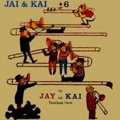 Jay And Kai + 6 by Kai Winding