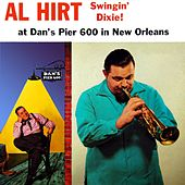 Swingin' Dixie! At Dan's Pier 600 In New Orleans by Al Hirt