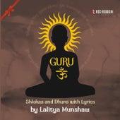 Guru Om by Lalitya Munshaw