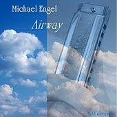 Airway by Michael Engel