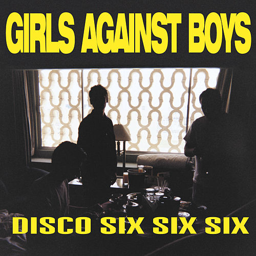 Disco 666 + 4 by Girls Against Boys