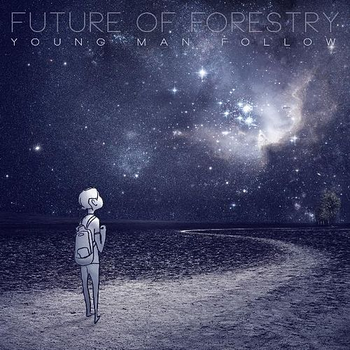 Young Man Follow by Future Of Forestry