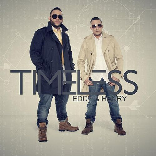 Timeless by Eddy Y Henry