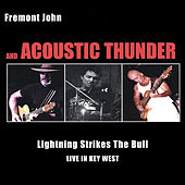 Lightning Strikes The Bull - Live In Key West by Fremont John