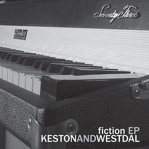 Fiction by Keston And Westdal