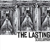 The Lasting by ScholarMan