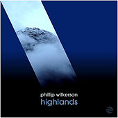 Highlands by Phillip Wilkerson