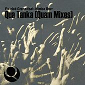 Qua Tanka (Quam Mixes) by Patrick Green