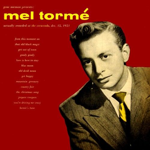 Gene Norman Presents Mel Torme by Mel Tormè