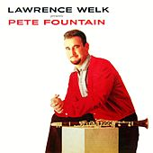 Lawrence Welk Presents Pete Fountain by Pete Fountain