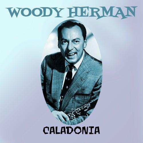 Caladonia by Woody Herman
