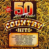 50 All Time Country Hits by Various Artists