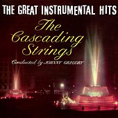 The Great Instrumental Hits by The Cascading Strings