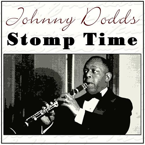 Stomp Time by Johnny Dodds