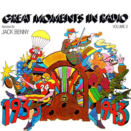 Great Moments In Radio Volume 2 by Jack Benny