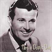 Here's Dennis Day by Dennis Day