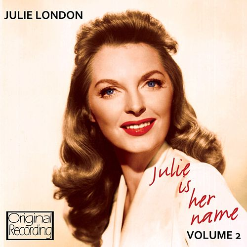 Julie Is Her Name Volume 2 by Julie London