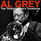 The Thinking Man's Trombone by Al Grey