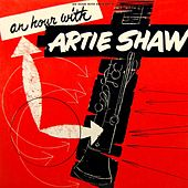 An Hour With Artie Shaw by Artie Shaw