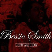 Lock And Key by Bessie Smith