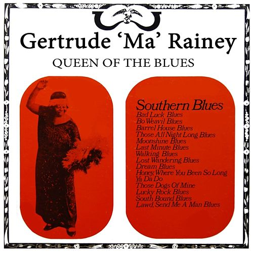 Queen Of The Blues Volume 3 by Ma Rainey