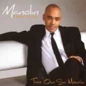 Tiene Que Ser Manolín by Manolin, El Medico De La Salsa