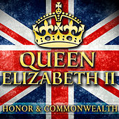 Queen Elizabeth II - Honor & Commonwealth by Various Artists