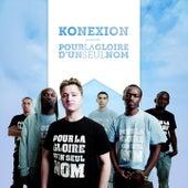 Pour la gloire d'un seul nom (Mixtape 2ième assaut) by Konexion