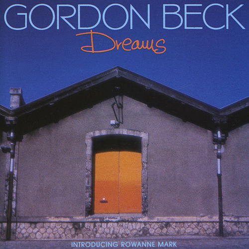 Dreams by Gordon Beck