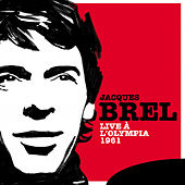 Live à l'Olympia 1961 by Jacques Brel