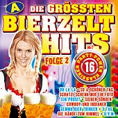 Die größten Bierzelthits - Folge 2 / 32 Party-Power Klassiker - A by Various Artists