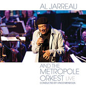 Al Jarreau and the Metropole Orkest - Live by Al Jarreau