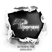 Bonzai Music - Retrospective  2003 - 2012 by Various Artists