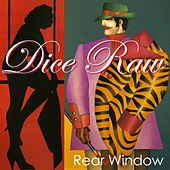 Rear Window - Single by Dice Raw