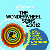 The Wonderwheel Spins 2012 by Various Artists