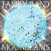 Moonbeams by The Family Band