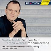 Mahler: Symphony No. 1. - Webern: Im Sommerwind by South West German Radio Symphony Orchestra