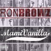 Mami Vanilla by Ron Browz