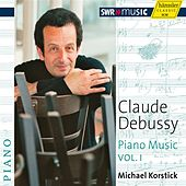 Debussy: Piano Music, Vol. 1 by Michael Korstick