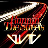 Runnin' the Streets by J.Vic