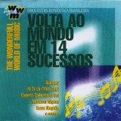Volta Ao Mundo Em 14 Sucessos: The Wonderfull World of Music by Orquestra Romântica Brasileira