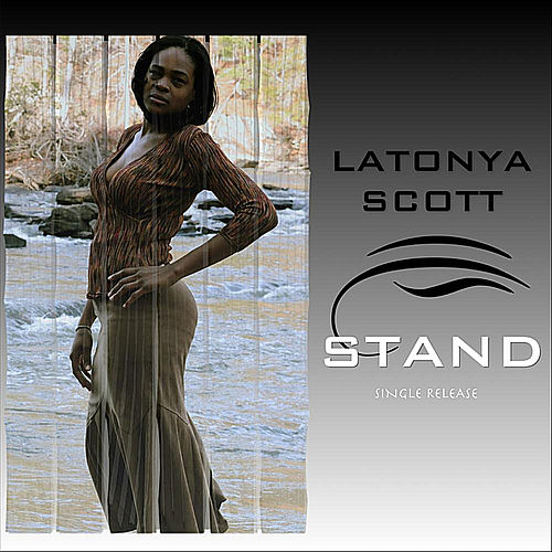 Stand by LaTonya Scott