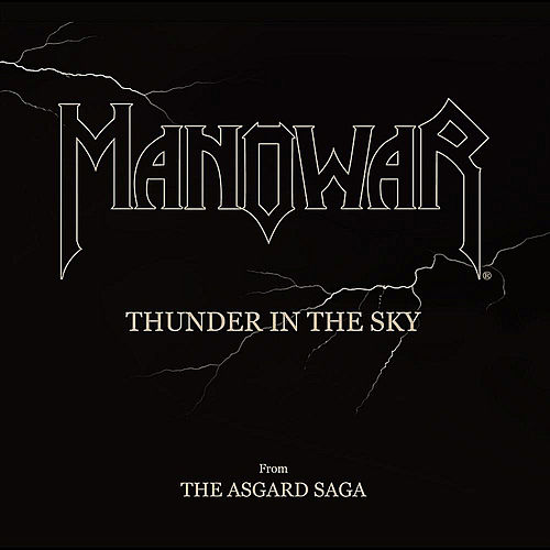 Thunder in the Sky by Manowar