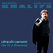 Ode To A Homlend by Marcel Khalife