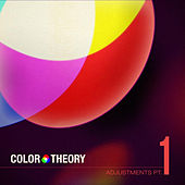 Adjustments Pt. 1 by Color Theory