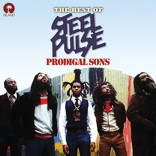 Prodigal Sons: The Best of Steel Pulse von Steel Pulse