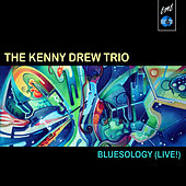 Bluesology (Live) by Kenny Drew Trio