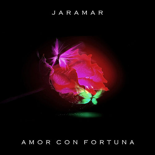 Amor Con Fortuna by Jaramar