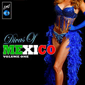 Divas Of Mexico, Vol. 1 by Various Artists