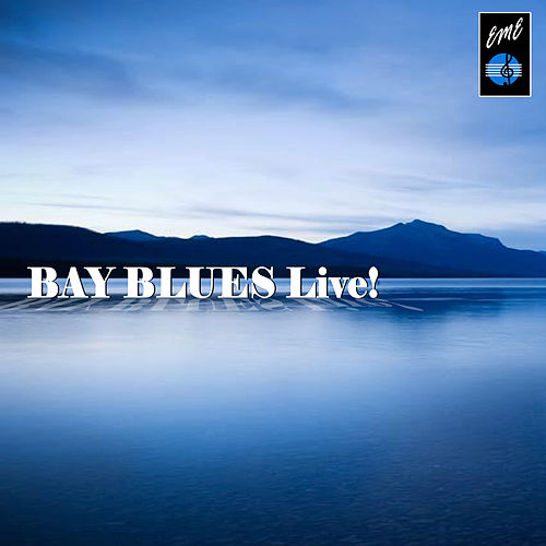 Bay Blues Live by Various Artists